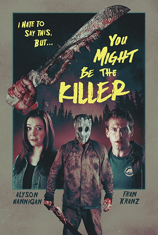 YOU MIGHT BE THE KILLER (2018)
